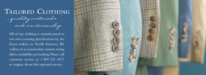 Tailored Clothing - quality materials and workmanship