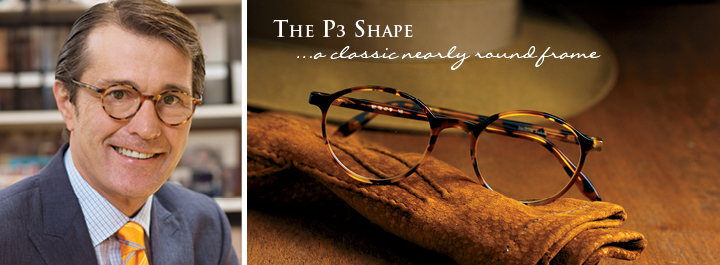 The P3 Shape...a classic nearly round frame.