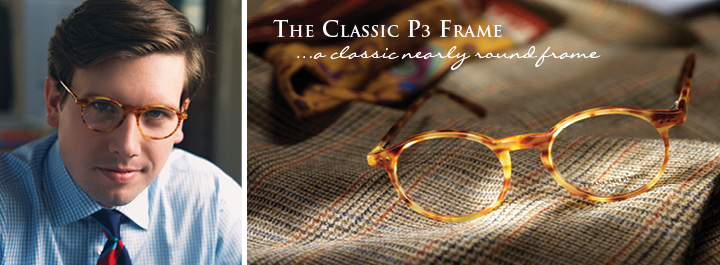 The Classic P3 Frame...a classic nearly round frame.